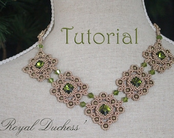 Tutorial for beadwoven necklace 'Royal Duchess' - PDF beading pattern - DIY