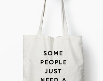 Funny quote tote bag, funny gift, cotton canvas tote bag