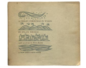 A Child's Christmas in Wales by Dylan Thomas (1959)