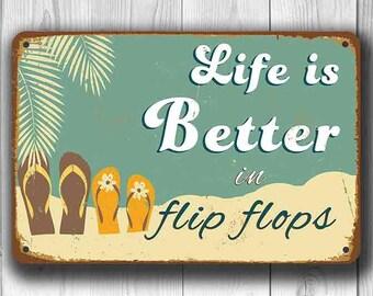 FLIP FLOPS SIGN, Life is better in Flip Flops Signs,  Vintage style Flip Flops Sign, Life is better in flip flops, Pool Decor, Beach Decor
