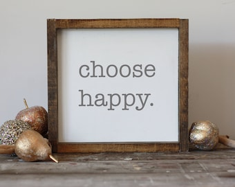 choose happy wood sign, framed modern farmhouse wall decor,  simple art, gifts for her, gallery wall, happy wall art 14x14""