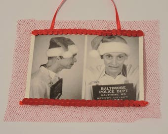 John Waters ornament - film maker, artist, weirdo gift, pink flamingos, Baltimore, unusual gift, mugshot, Christmas ornament, pop culture