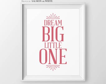 Dream Big Little One Pink & Grey Girls Nursery Wall Art for Girls Pink Gray Nursery Quote Girl Nursery Decor Baby Shower Gift for Baby Girl