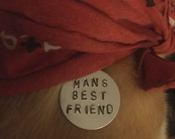 Mans best friend pet tag