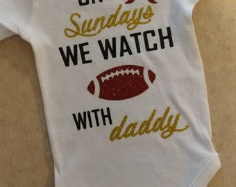 On Sundays We Watch Football with Daddy/ Football/ Vinyl Onesie/ Baby Creeper/ Personalized Name/ Baby Girl