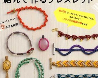 Cute Knot Bracelets - Japanese Craft Book