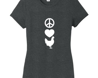 Peace Love Chickens - Funny Farm Animal Women's Fitted T-Shirt