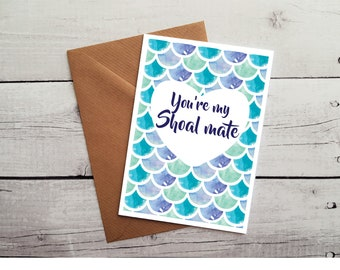 Mermaid Occasion Card, You're My Shoal Mate, Mermaid Anniversary Card, Valentines, Mermaid Scales, Dragon Scales Card, WORLDWIDE SHIPPING