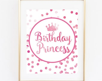 Birthday Princess- 8x10 Instant Printable - Wall Art Sign | Home Decor - Quote Sign - Typography Print - Princess Sign