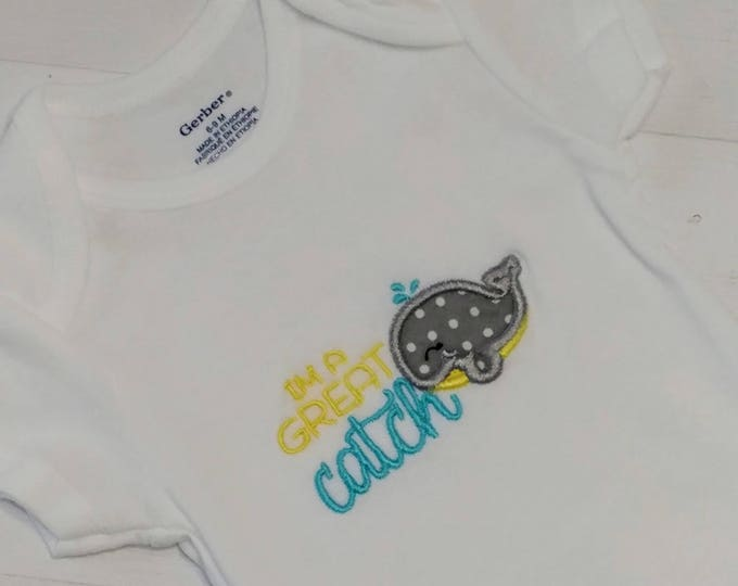 I'm a great catch baby body suit embroidered details- Pre-made, Ready to ship