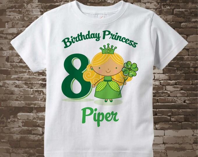 8th Birthday Shirt - Personalized Irish Princess Shirt - Irish Birthday Shirt - Eight year old girl Gift 02212018c