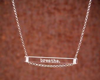 NEW Breathe. - clear bar necklace; stainless steel - waterproof - quote jewelry