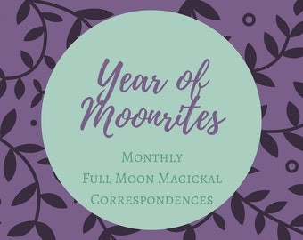 Year of Moonrites Ebook - Full Moon Magickal Correspondences Reference Guide