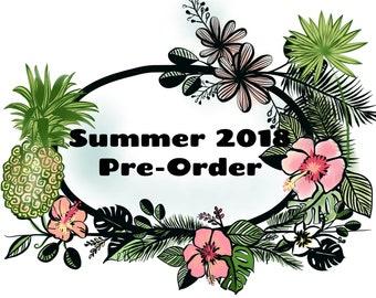 Summer 2018 Collection Sneak Peek Order