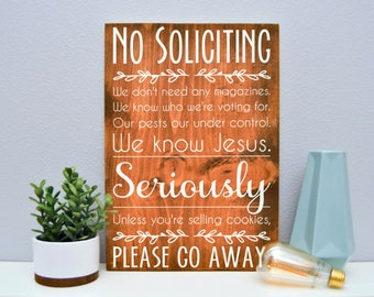 12 x 18 Wood Sign | No Soliciting | Stained and Painted