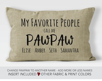 Pawpaw Gift idea Fathers Day gift Pawpaw pillow grandpa birthday gift personalized gifts for Pawpaw my greatest blessings call me Pawpaw