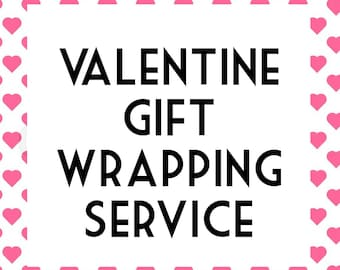 Valentine Gift Wrapping Service