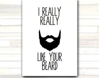 Greeting Card I Really Really Like Your Beard Valentine Humor Funny Love Romantic Printable Instant Download Last Minute DIY