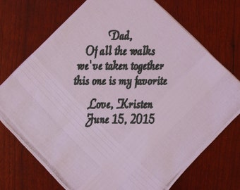 FATHER of the BRIDE wedding hankerchief,hankie,hanky- Dad of all the walk we've taken my favorite, embroidered, personalized, MS1F23SV113