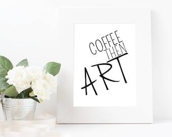 Café puis Art Instant téléchargement Wall Art imprimable