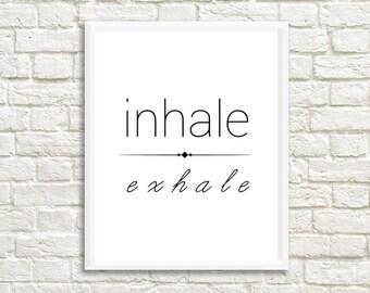 Inhale Exhale Printable Wall Art | wall art prints | wall art quotes | printable art | printable wall art | printable quotes | printposter