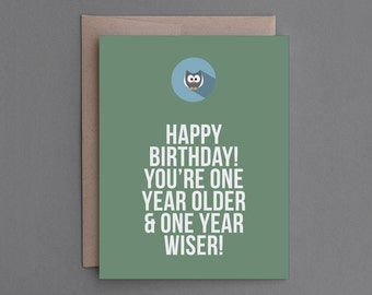 """Funny Birthday Card. For Him, Her, Man, Woman, Friend, Brother, Sister. Sarcastic, Humor, Humorous, Hilarious, Mean. """"Closer Death"""" (CB102)"""