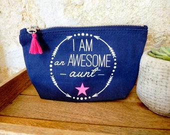 Awesome Aunt pouch - Trousse tata trop géniale - Thanks aunt - Special aunt - gift aunt