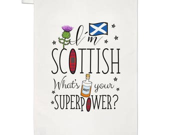I'm Scottish What's Your Superpower Tea Towel Dish Cloth