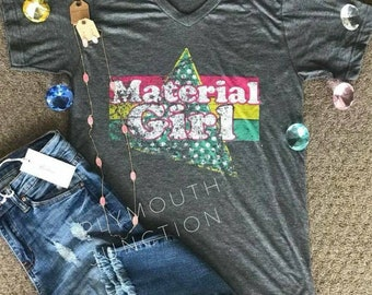 Material Girl T-shirt