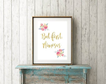 But First, Mimosas // Art Print