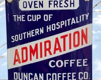 RARE 30's Original ADMIRATION Coffee Duncan Co. Curved Porcelain Sign