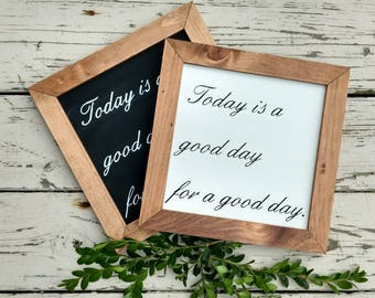 Today is a good day for a good day Wall Art, Hand Painted