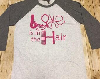 Love is in the Hair, stylist shirt, hairdresser, stylist