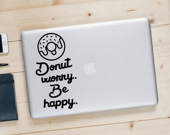 Donut Worry Be Happy - sticker MacBook - Funny citation Sticker - BAS-0343