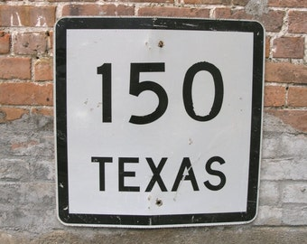 Texas Souvenir Birthday Gift Road Sign Coldspring TX Route 150 Highway Sign Black White Industrial Office Mancave Wall Garden Decoration