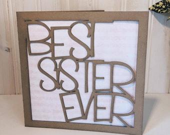 Meilleur soeur jamais carte de voeux, découpé au laser, rustique