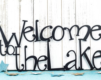 Welcome To The Lake Metal Sign | Lake House Decor | Metal Wall Art | Outdoor Sign | Sign | Lake Wall Decor | Cabin Decor | Metal Wall Decor