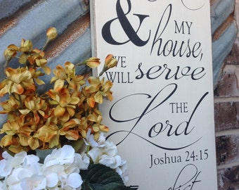 As for me and my house, We will serve the Lord, Scripture Wood Sign, Inspirational Sign, Wood Sign Sayings, Bible Verse Sign, Joshua 24:15