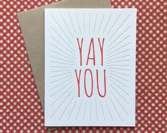 Letterpress Card - Yay You!