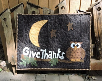 """Quilted Wall Warmer with Owl, Moon, Rusty Stars and GIVE THANKS   27"""" x 21"""""""