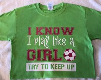 I know I play like a girl