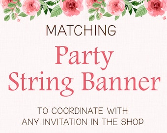 ADD-ON - Matching Party String Banner (Printable)