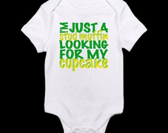 I'm Just A Stud Muffin Looking For My Cupcakes Graphic Onesie