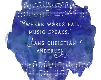 Where Words Fail, Music Speaks - Illustrated Quote