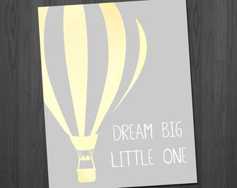 Hot Air Balloon Art - Hot Air Balloon - Nursery Decor - Nursery Art - Balloon Print - Dream Big Little One - Gender Neutral - Nursery Print