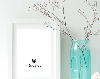 Love Art, I Love Us, Poster, Graphic Typography, Wedding, Quote, Home Decor, Anniversary Gift, Birthday Gift, Bedroom Decor, Home Decor