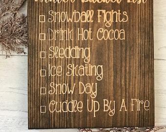 Winter Bucket List Sign   Winter Decor   Wood Sign   Home Decor   Snowball Fight   Sledding  