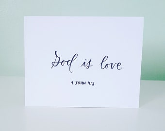God is Love, Bible Verse, 1 John 4:8, Hand lettered, Calligraphy, Hand made 4.5x5.5, Wall art, Desk art, Office decor, Scripture