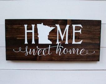 Minnesota | Minnesota Decor | Home Sweet Home Minnesota | Housewarming | Minnesota Home Sign | MN Wall Sign | Entryway Sign | Gift under 25