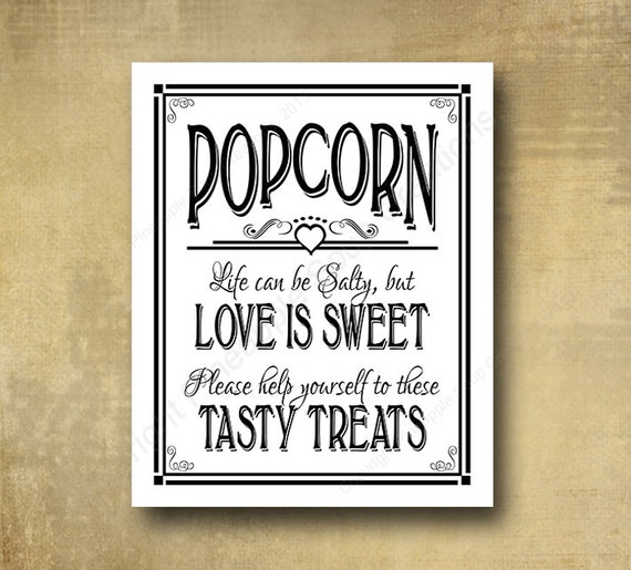 Printed Popcorn wedding sign - Life can be salty but love is sweet traditional black and white signage -  with optional add ons